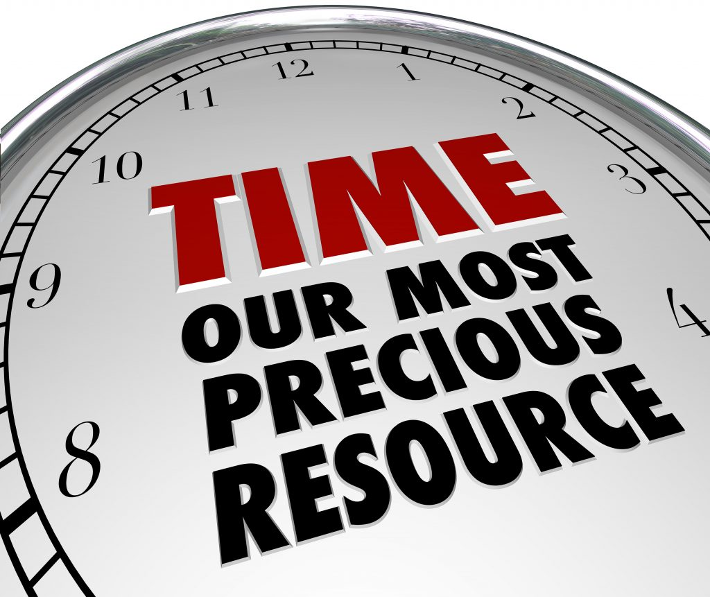 Time our most precious resource.